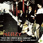 Merzy Only The Strong Will Survive