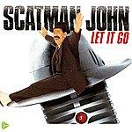 Scatman John Let It Go