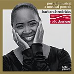 Barbara Hendricks Barbara Hendricks: A Musical Portrait (Portrait Musical)