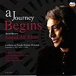 Amjad Ali Khan A Journey Begins, Vol. 1