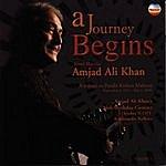Amjad Ali Khan A Journey Begins, Vol. 2