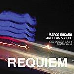 Andreas Scholl Marco Rosano: Requiem - Single