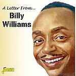 Billy Williams A Letter From...