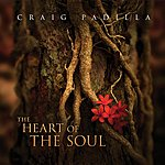 Craig Padilla The Heart Of The Soul