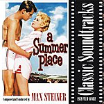Max Steiner Classic Soundtracks: A Summer Place (1959 Film Score)