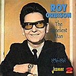 Roy Orbison The Loneliest Man - 1956-1961