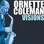 Ornette Coleman Visions