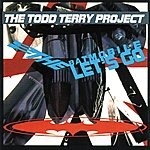 Todd Terry Project 2 The Batmobile Let's Go