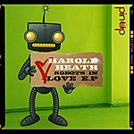 Harold Heath Robots In Love E.P