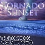 Mick Abrahams Tornado Sunset