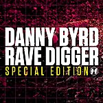Danny Byrd Rave Digger Special Edition