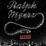 Ralph Myerz Outrun