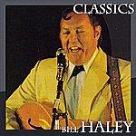 Bill Haley Bill Haley Classics
