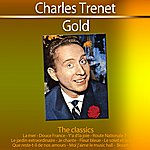 Charles Trenet Gold - The Classics: Charles Trenet