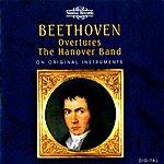 Roy Goodman Beethoven: Overtures - On Original Instruments