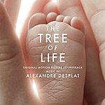 Alexandre Desplat The Tree Of Life (Original Motion Picture Soundtrack)