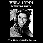 Vera Lynn Meeting Again - The Unforgettable Series