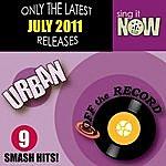 Off The Record July 2011 Urban Smash Hits (R&B, Hip Hop)