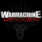 Warmachine Left For Dead