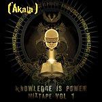 Akala Knowledge Is Power Mixtape, Vol. 1