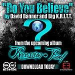 David Banner Believe