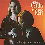 Eliza Carthy Shape Of Scrape