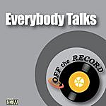 Off The Record Everybody Talks - Single
