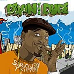 Devin The Dude Seriously Trippen