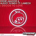 Eddie Amador I Decide To Love