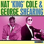 George Shearing George Shearing And Nat 'king' Cole Remastered