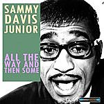 Sammy Davis, Jr. All The Way And Then Some… Remastered