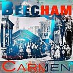 Sir Thomas Beecham Bizet: Carmen (Remastered)