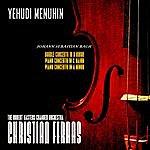 Yehudi Menuhin Bach: Double Concerto In D Minor, Piano Concerto In A Minor And C Major (Remastered)