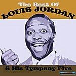 Louis Jordan The Best Of Louis Jordan And His Tympany Five