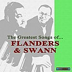 Flanders The Greatest Songs Of Flanders And Swann
