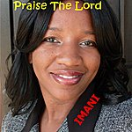 Imani Praise The Lord (Official) - Single