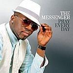 The Messenger Pray Everyday