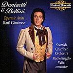 Scottish Chamber Orchestra Donizetti & Bellini: Operatic Arias