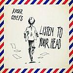 Kaiser Chiefs Listen To Your Head - Single