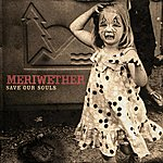 Meriwether Save Our Souls (Ep)