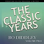 Bo Diddley The Classic Years, Vol. 2