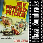 Alfred Newman Classic Soundtracks: My Friend Flicka (1943 Film Score)