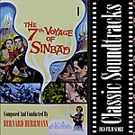Bernard Herrmann Classic Soundtracks: The 7th Voyage Of Sinbad, Vol. 1 (1958 Film Score)