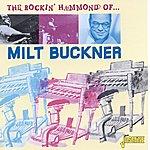 Milt Buckner The Rocking Hammond Of...