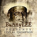 Linval Thompson Bunny Striker Lee Presents Linval Thompson & Dubs Platinum Edition