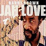 Barry Brown Jah Love