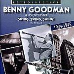 Benny Goodman & His Orchestra Swing, Swing, Swing!