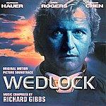 Richard Gibbs Wedlock - Original Motion Picture Soundtrack