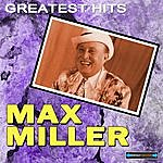 Max Miller Max Miller's Greatest Hits