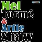 Mel Tormé Mel Tormé And Artie Shaw Remastered